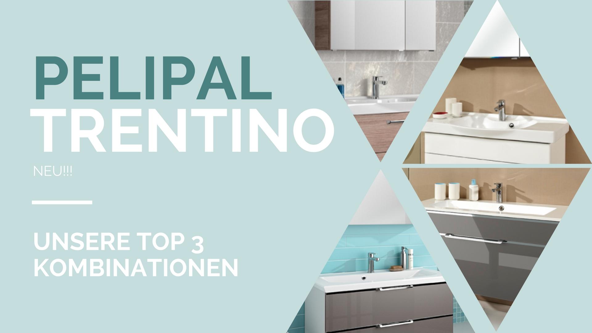 NEU: Unsere Top 3 Pelipal Trentino Badmöbel-Kombinationen | Der ...