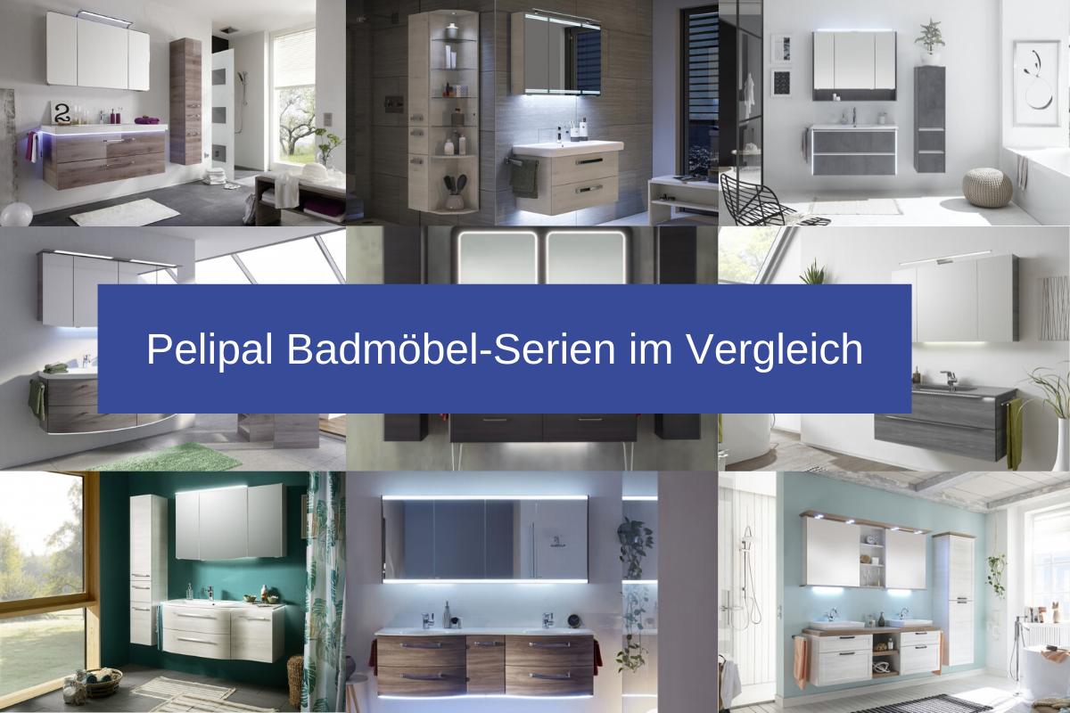 Pelipal Badmöbel-Serien im Vergleich