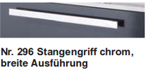Nr. 296 Stangengriff chrom, breite Ausführung
